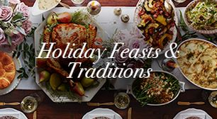 5 Holiday Feasts & Traditions