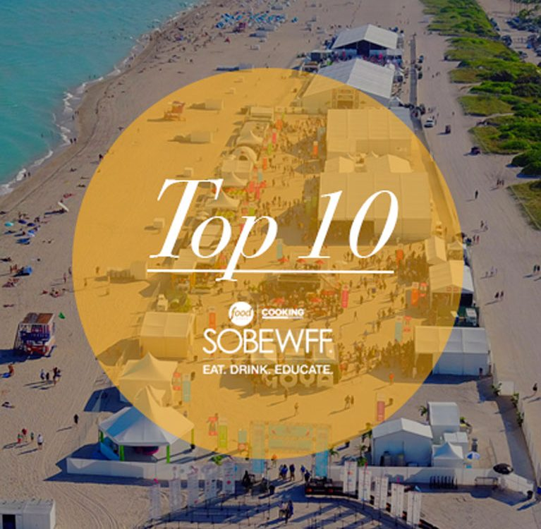 SOBEWFF Events BEST TOP 10